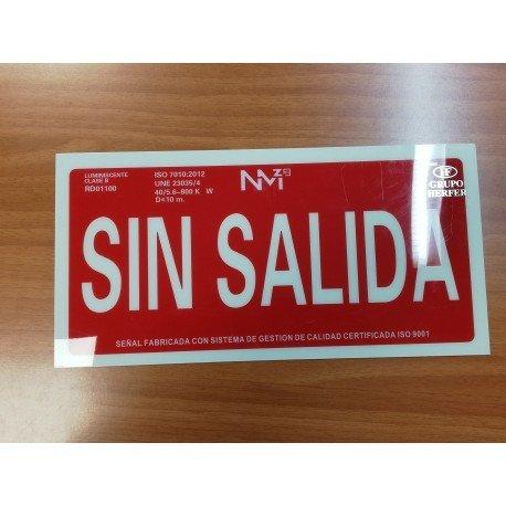"""SEÑAL DE EXTINCIÓN """"SIN SALIDA"""""""